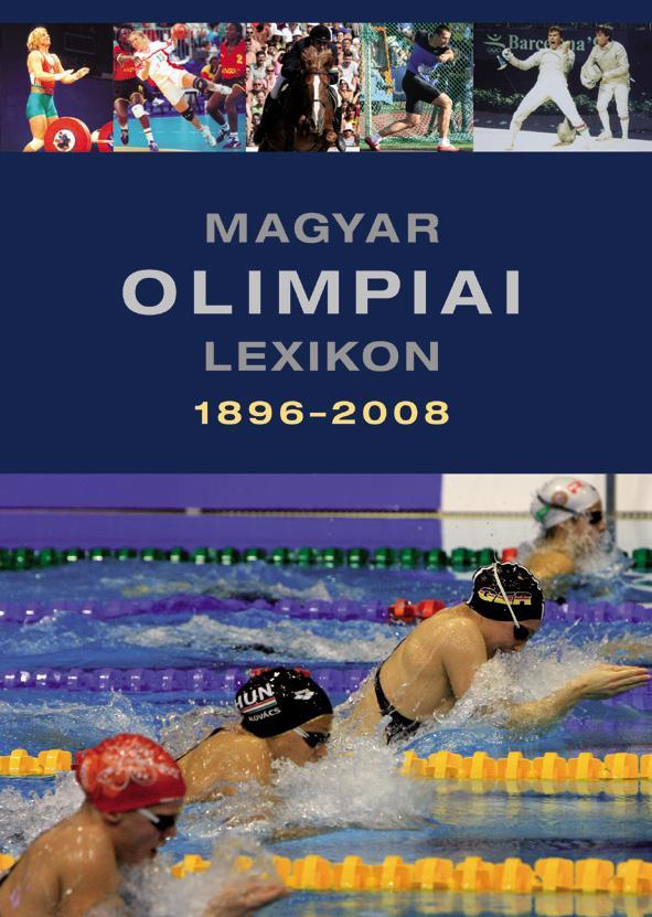 Rózsaligeti László - Magyar olimpiai lexikon 1896-2008.