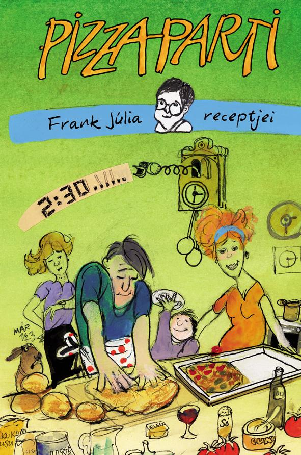 Frank Júlia - Pizzaparti