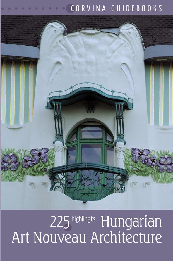 Bede Béla - Hungarian Art Nouveau Architecture (Magyar szecessziós építészet - angol nyelvű)