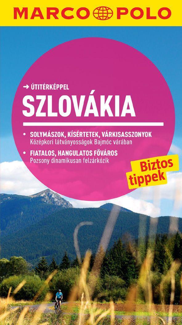 - Szlovákia - új Marco Polo