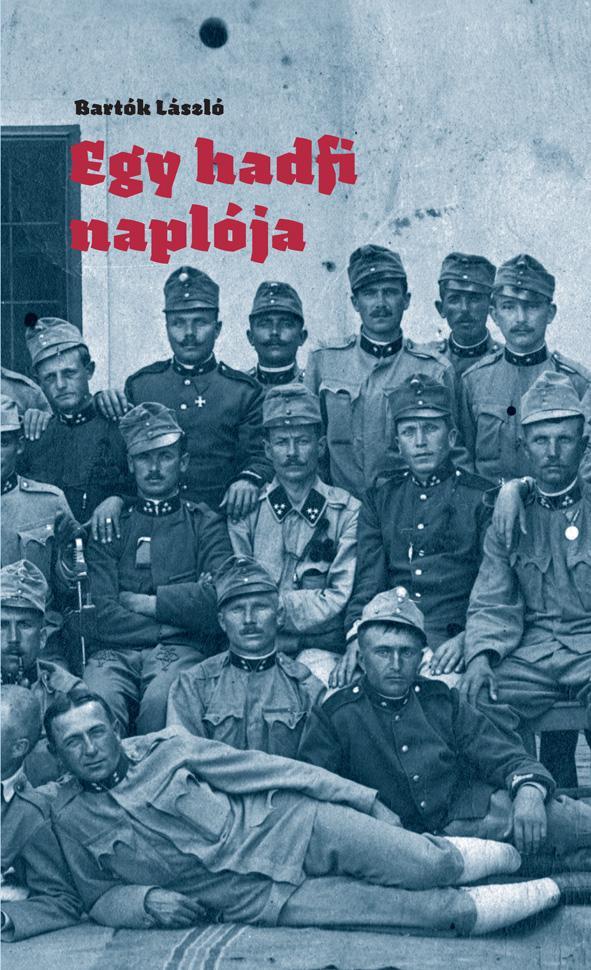 Bartók László - Egy hadfi naplója