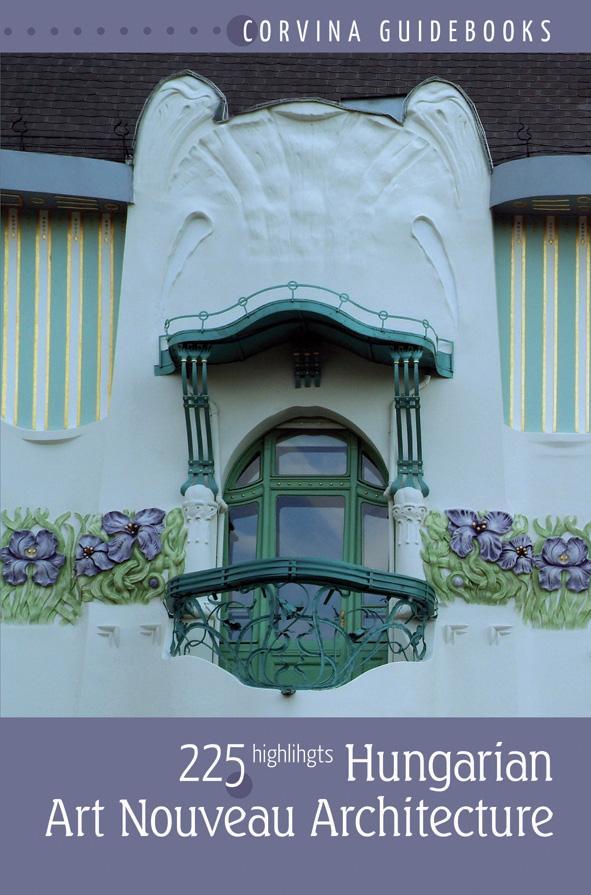 Bede Béla - Hungarian Art Nouveau Architecture (Magyar szecessziós építészet) 2. kiadás