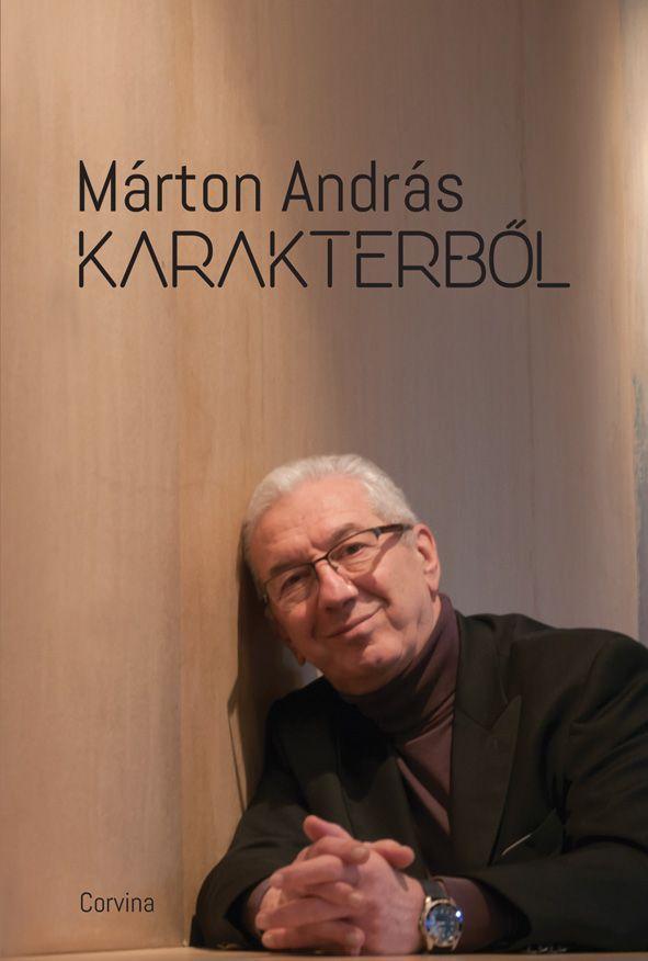 Márton András - Karakterből