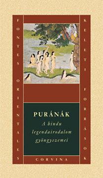 - Puránák - A hindu legendairodalom gyöngyszemei