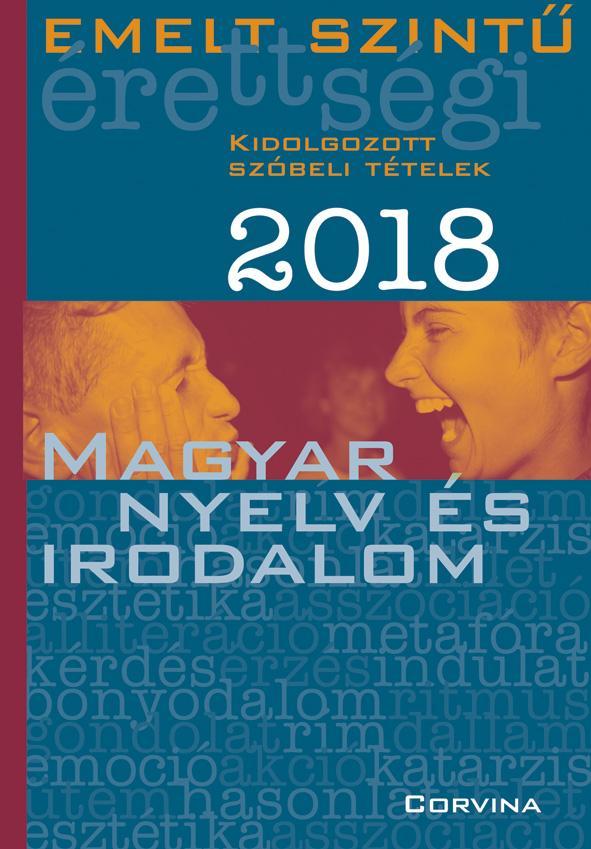 - Emelt szintű érettségi - Magyar nyelv és irodalom 2018