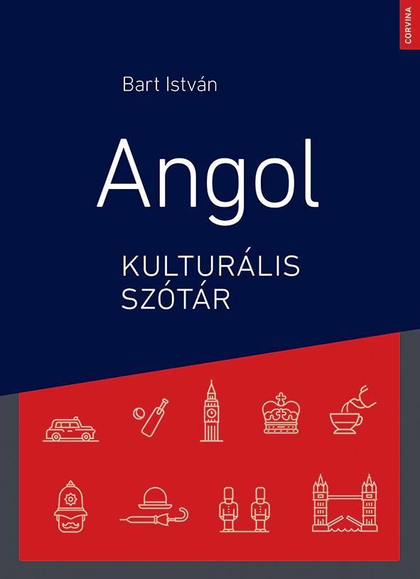 Bart István - Angol kulturális szótár (3. bőv. kiadás)