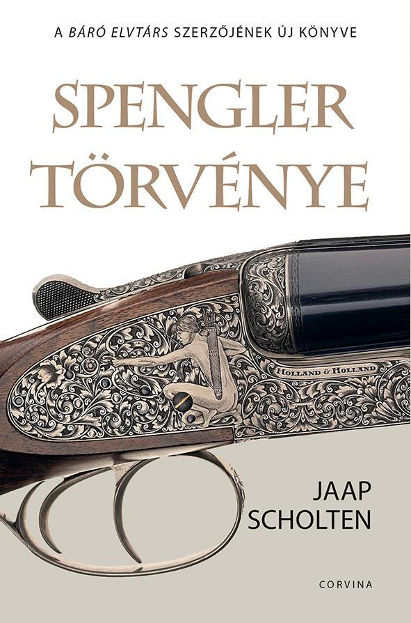 Jaap Scholten - Spengler törvénye