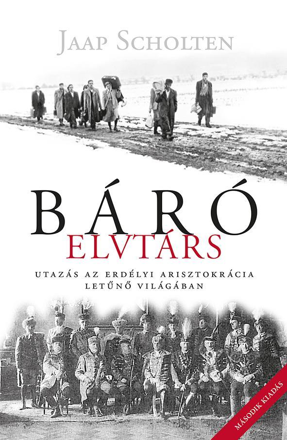 Jaap Scholten - Báró elvtárs (2. kiadás)