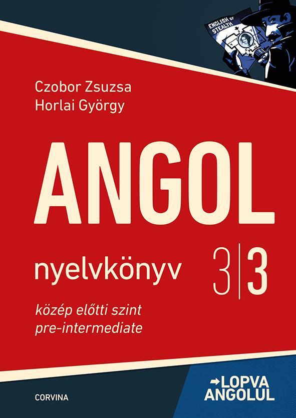 Czobor Zsuzsa - Horlai György - Lopva angolul 3/3. (5. kiadás)