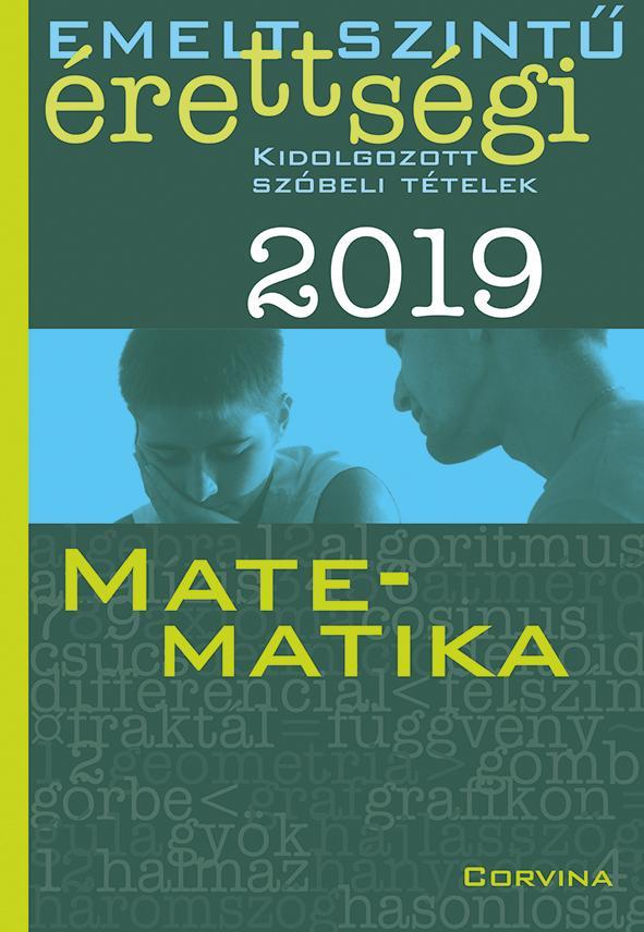 - - Emelt szintű érettségi - matematika - 2019