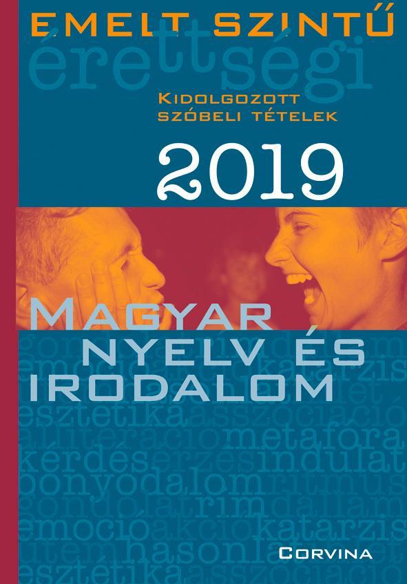 - - Emelt szintű érettségi - magyar nyelv és irodalom - 2019