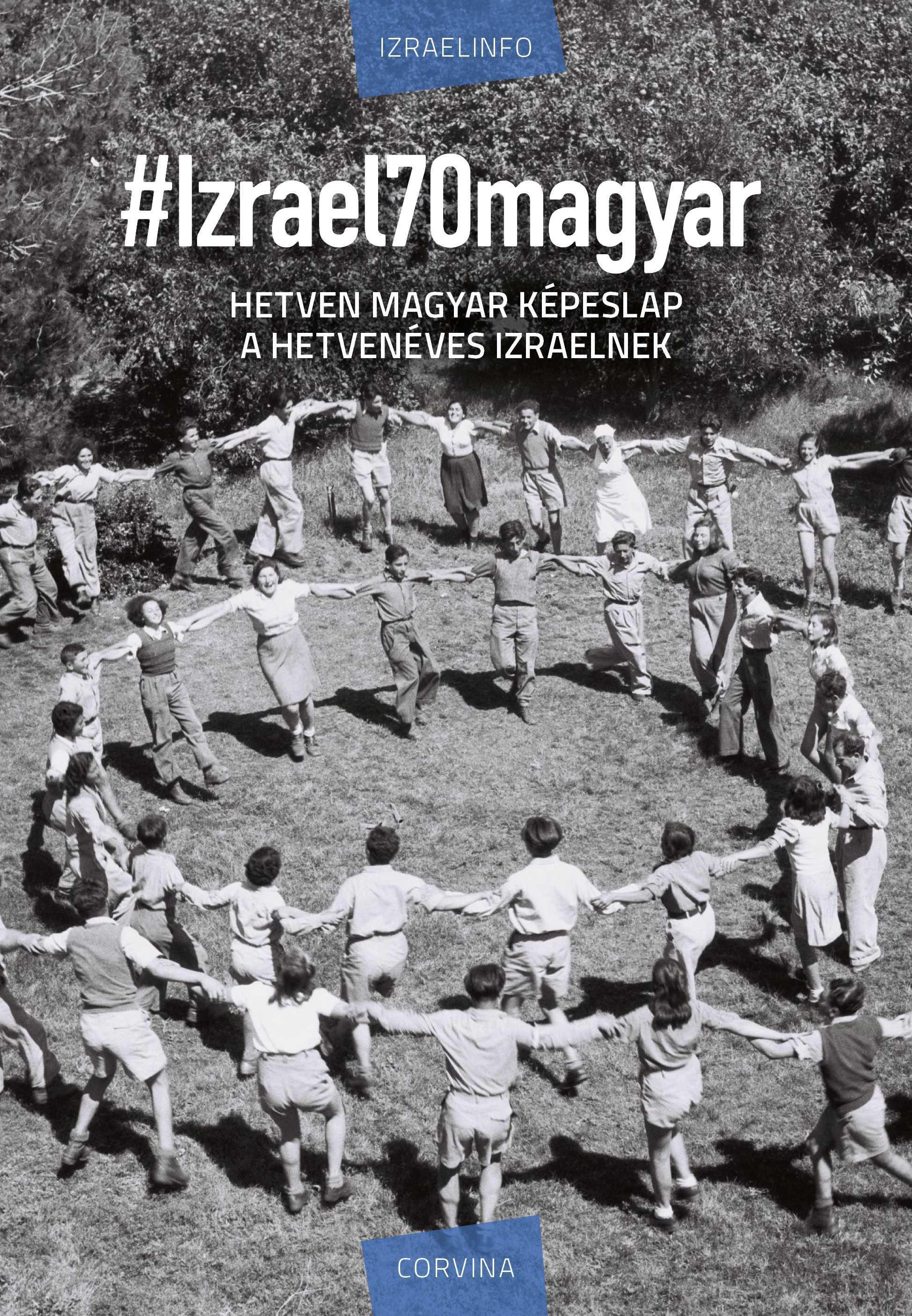 Izraelinfo - #Izrael70magyar