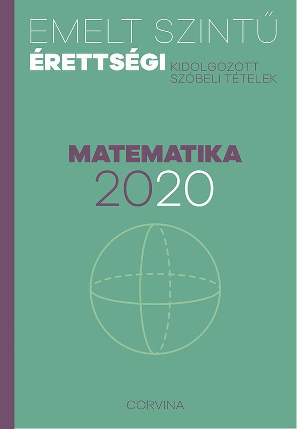 - - Emelt szintű érettségi - matematika - 2020