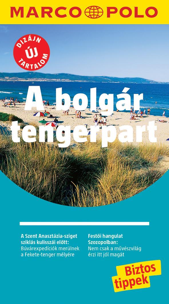 - - A bolgár tengerpart - Marco Polo - ÚJ TARTALOMMAL!