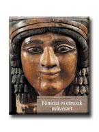 Stefano Giuntoli - Tatiana Pedrazzi - Föníciai és etruszk művészet
