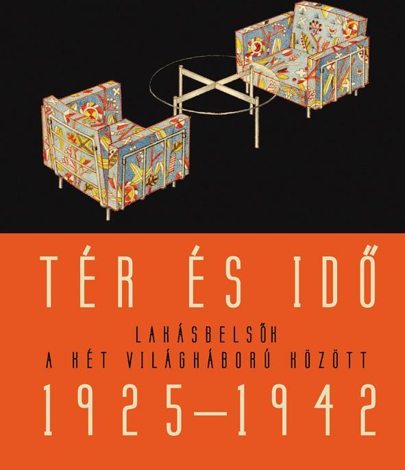 Somlai Tibor - Tér és idő - lakásbelsők a két világháború között 1925-1942
