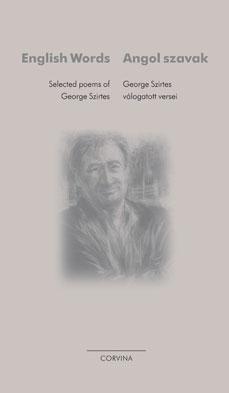 George Szirtes - Angol szavak - válogatott versek